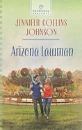 Arizona Lawman (#1124 in Heartsong Series) eBook