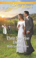 Their Surprise Daddy (Grace Haven) (Love Inspired Series) Mass Market