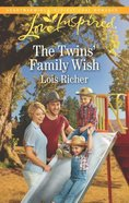 The Twins' Family Wish (Wranglers Ranch) (Love Inspired Series) Mass Market