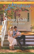 Deputy Daddy (Comfort Creek Lawmen) (Love Inspired Series) Mass Market