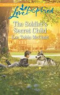 The Soldier's Secret Child (Rescue River) (Love Inspired Series) Mass Market