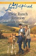Their Ranch Reunion (Rocky Mountain Heroes) (Love Inspired Series) Mass Market