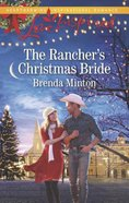 The Rancher's Christmas Bride (Bluebonnet Springs) (Love Inspired Series) Mass Market