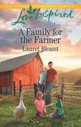 A Family For the Farmer (Love Inspired Series) Mass Market