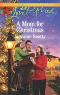 A Mum For Christmas (Love Inspired Series) eBook