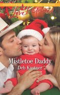 Mistletoe Daddy (Love Inspired Series) eBook