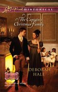 The Captain's Christmas Family (Love Inspired Series Historical) eBook