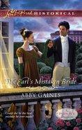 The Earl's Mistaken Bride (Love Inspired Series Historical) eBook