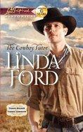 The Cowboy Tutor (Love Inspired Historical Series) eBook
