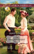 An Inconvenient Match (Love Inspired Series Historical) eBook