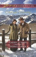 Colorado Courtship (Winter of Dreams\The Rancher's Sweetheart) (Love Inspired Historical Series) Paperback