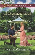 A Texas-Made Match (Love Inspired Series Historical) eBook