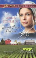 Second Chance Proposal (Love Inspired Series Historical) eBook