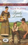 Family Lessons (Love Inspired Series Historical) eBook
