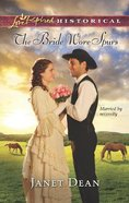 The Bride Wore Spurs (Love Inspired Historical Series) eBook