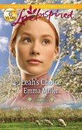 Leah's Choice (Hannah's Daughters) (Love Inspired Series) eBook