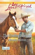 The Cowboy Lawman (Love Inspired Series) eBook