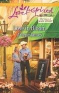 Love in Bloom (Love Inspired Series) eBook