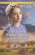 The Amish Widow's Secret (Love Inspired Series) eBook
