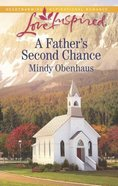 A Father's Second Chance (Love Inspired Series) eBook