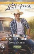 The Rancher's Second Chance (Love Inspired Series) eBook