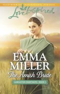 The Amish Bride (Love Inspired Series) eBook