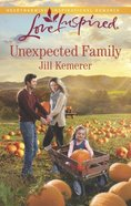 Unexpected Family (Love Inspired Series) eBook