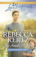 The Amish Mother (Love Inspired Series) eBook