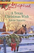A Texas Christmas Wish (Love Inspired Series) eBook