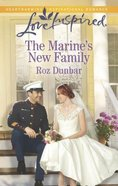 The Marine's New Family (Love Inspired Series) eBook