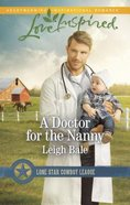 A Doctor For the Nanny (Love Inspired Series) eBook