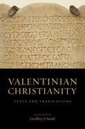 Valentinian Christianity: Texts and Translations Hardback