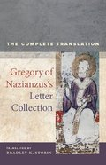 Gregory of Nazianzus's Letter Collection: The Complete Translation Hardback