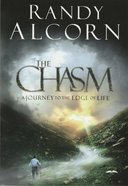 The Chasm: A Journey to the Edge of Life Paperback