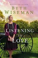 Listening to Love (Amish Journey Novel Series) eBook