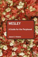 Wesley (Guides For The Perplexed Series) Paperback