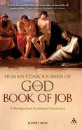 Human Consciousness of God in the Book of Job Hardback