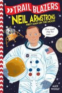 Neil Armstrong (Trail Blazers Series)