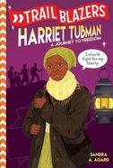 Harriet Tubman (Trail Blazers Series) Paperback