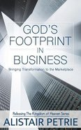 God's Footprint in Business: Bringing Transformation to the Marketplace Paperback