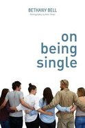 On Being Single Paperback