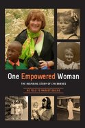One Empowered Woman: The Inspiring Story of Lyn Barnes Paperback