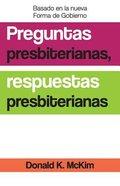 Presbyterian Questions, Presbyterian Answers (Spanish Edition) Paperback
