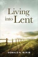 Living Into Lent Paperback