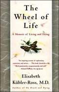 The Wheel of Life Paperback