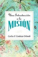 Introduccion a La Mision Aeth, Una Paperback