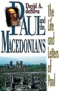 Paul and the Macedonians (The Life And Letters Of Paul Series) Paperback