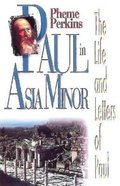 Paul in Asia Minor (The Life And Letters Of Paul Series) Paperback