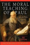 The Moral Teaching of Paul Paperback