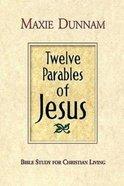 12 Parables of Jesus Paperback